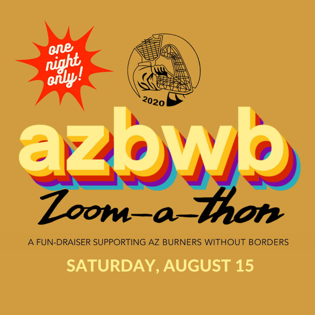 Join the AZ Burners Without Borders Zoom-a-thon FUN-draiser! post thumbnail image